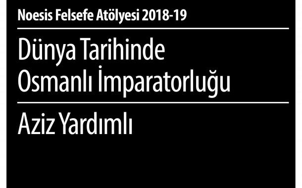 CKM / Dünya Tarihinde Osmanlı İmparatorluğu